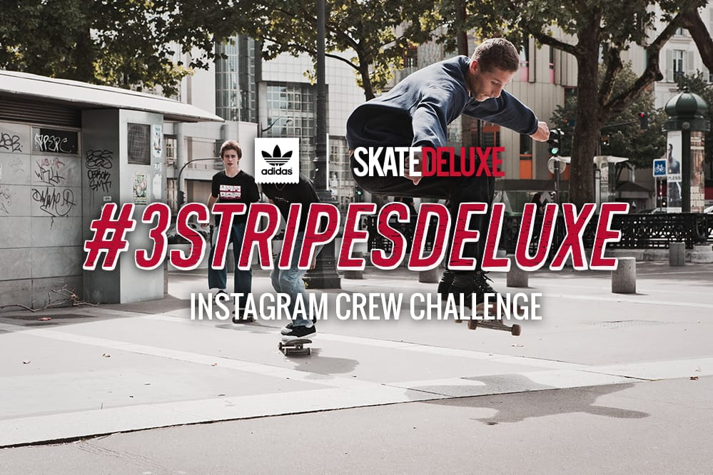 #3STRIPESDELUXE | 3 Skateurs, 3 Semaines, 3 Challenges !