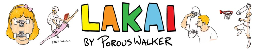 Lakai x Porous Walker Banner