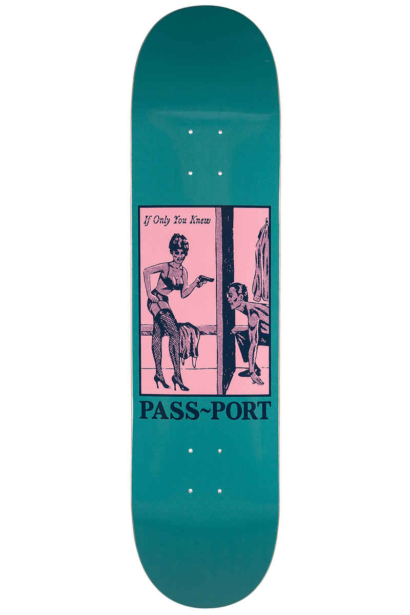 "Passport Pozter Series If Only You Knew 8.38"" Deck"